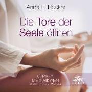 Cover-Bild zu Die Tore der Seele öffnen von Röcker, Anna E.