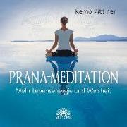 Cover-Bild zu Prana-Mediation. CD von Rittiner, Remo