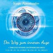 Cover-Bild zu Der Weg zum inneren Auge - Audio-CD von Konstantin, Tanja