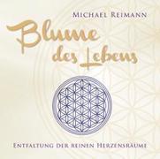 Cover-Bild zu Blume des Lebens von Reimann, Michael