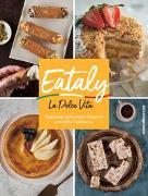 Cover-Bild zu Eataly - La Dolce Vita von Eataly