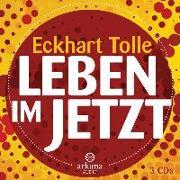 Cover-Bild zu Leben im Jetzt von Tolle, Eckhart