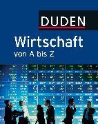 Cover-Bild zu eBook Duden Wirtschaft von A bis Z