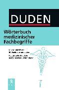 Cover-Bild zu eBook Duden - Wörterbuch medizinischer Fachbegriffe