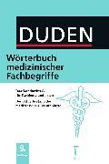 Cover-Bild zu Duden Wörterbuch medizinischer Begriffe