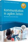 Cover-Bild zu Kommunikation in agilen Zeiten - inkl. Arbeitshilfen online