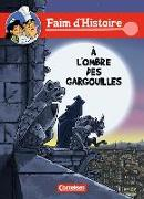 Cover-Bild zu Faim d'Histoire - A l'ombre des gargouilles