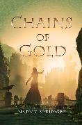 Cover-Bild zu Springer, Nancy: Chains of Gold (eBook)