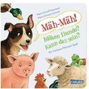 Cover-Bild zu Schmidt, Hans-Christian: Mäh-Mäh! Blöken Hunde? Kann das sein?