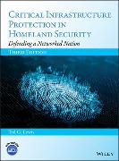 Cover-Bild zu Lewis, Ted G.: Critical Infrastructure Protection in Homeland Security: Defending a Networked Nation