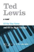 Cover-Bild zu Lewis, Ted: All the Way Home and All the Night Through (eBook)