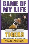 Cover-Bild zu Mulé, Marty: Game of My Life LSU Tigers