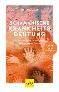 Cover-Bild zu Schamanische Krankheitsdeutung (mit CD) von Limmer, Stefan