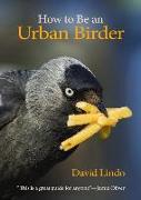 Cover-Bild zu Oliver, Jamie (Vorb.): How to Be an Urban Birder (eBook)