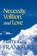 Cover-Bild zu Frankfurt, Harry G.: Necessity, Volition, and Love