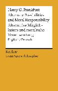 Cover-Bild zu Frankfurt, Harry G.: Alternate Possibilities and Moral Responsibility / Alternative Möglichkeiten (eBook)