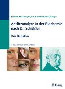 Cover-Bild zu Antlitzanalyse in der Biochemie nach Dr. Schüßler (eBook) von Niedan-Feichtinger, Susana