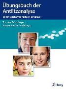 Cover-Bild zu Übungsbuch der Antlitzanalyse (eBook) von Feichtinger, Thomas