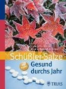 Cover-Bild zu Gesund durchs Jahr mit Schüßler-Salzen (eBook) von Niedan-Feichtinger, Susana