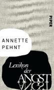 Cover-Bild zu Pehnt, Annette: Lexikon der Angst (eBook)