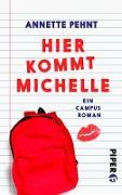 Cover-Bild zu Pehnt, Annette: Hier kommt Michelle (eBook)