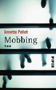 Cover-Bild zu Pehnt, Annette: Mobbing (eBook)