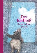 Cover-Bild zu Pehnt, Annette: Der Bärbeiß - Schrecklich gut gelaunt