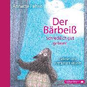 Cover-Bild zu Pehnt, Annette: Der Bärbeiß. Schrecklich gut gelaunt (Audio Download)