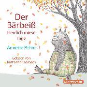 Cover-Bild zu Pehnt, Annette: Der Bärbeiß. Herrlich miese Tage (Audio Download)