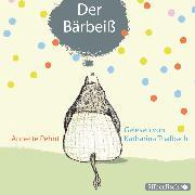 Cover-Bild zu Pehnt, Annette: Der Bärbeiß (Audio Download)