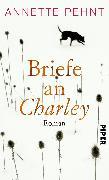 Cover-Bild zu Pehnt, Annette: Briefe an Charley