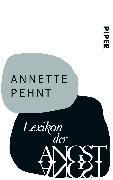 Cover-Bild zu Pehnt, Annette: Lexikon der Angst