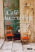 Cover-Bild zu Pehnt, Annette: Café Augenblick (eBook)