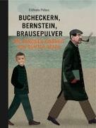 Cover-Bild zu Palasz, Elzbieta: Bucheckern, Bernstein, Brausepulver