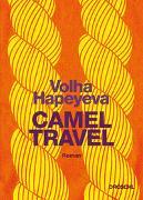 Cover-Bild zu Hapeyeva, Volha: Camel Travel