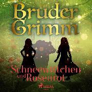 Cover-Bild zu eBook Schneeweißchen und Rosenrot