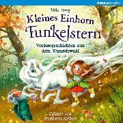 Cover-Bild zu eBook Kleines Einhorn Funkelstern. Vorlesegeschichten aus dem Wunschwald