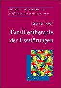 Cover-Bild zu Familientherapie der Essstörungen (eBook) von Reich, Günter