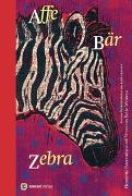 Cover-Bild zu Westera, Bette: Affe Bär Zebra