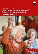 """Cover-Bild zu """"Die Demenz kann uns mal"""" von Zampolin, Graziano"""