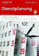 Cover-Bild zu Altenpflege Dossier 07 - Dienstplanung von Zeitschrift Altenpflege (Hrsg.)