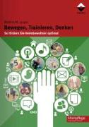 Cover-Bild zu Bewegen, Trainieren, Denken von Jasper, Bettina