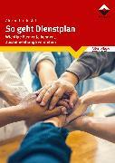 Cover-Bild zu So geht Dienstplan (eBook) von Dostal, Alexandra