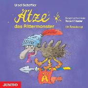 Cover-Bild zu Scheffler, Ursel: Ätze, das Rittermonster (Audio Download)