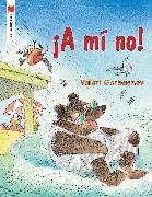 Cover-Bild zu Gorbachev, Valeri: ¡A mí no!