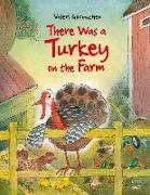 Cover-Bild zu Gorbachev, Valeri: There Was a Turkey on the Farm