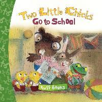 Cover-Bild zu Gorbachev, Valeri: Two Little Chicks Go to School