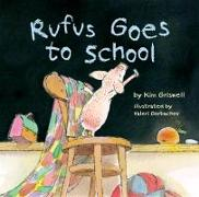 Cover-Bild zu Griswell, Kim T.: Rufus Goes to School