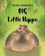 Cover-Bild zu Gorbachev, Valeri: Big Little Hippo