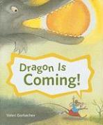 Cover-Bild zu Gorbachev, Valeri: Dragon Is Coming!
